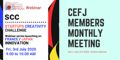 【第二回:7月3日開催】日仏経済交流委員会(CEFJ) Members MeetingイベントレポートGuest: Orange Fab FounderPascal Latouche